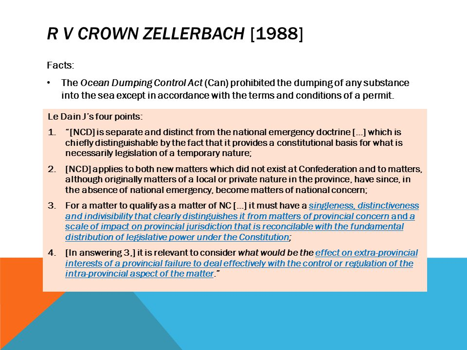 R v Crown Zellerbach [1988] Facts: